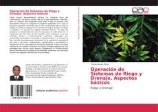Portada del libro de Operación de Sistemas de Riego y Drenaje. Aspectos básicos