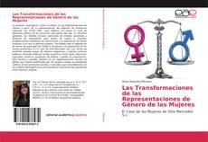 Bookcover of Las Transformaciones de las Representaciones de Género de las Mujeres