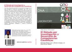 Обложка El Método por Investigación y Desarrollo de Competencias Científicas