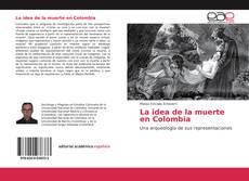 Portada del libro de La idea de la muerte en Colombia