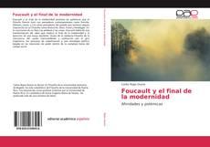 Bookcover of Foucault y el final de la modernidad