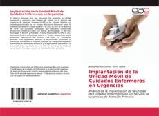 Portada del libro de Implantación de la Unidad Móvil de Cuidados Enfermeros en Urgencias