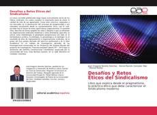 Desafíos y Retos Éticos del Sindicalismo kitap kapağı
