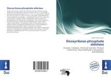 Bookcover of Deoxyribose-phosphate aldolase