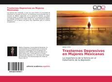 Trastornos Depresivos en Mujeres Mexicanas kitap kapağı