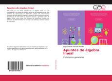 Bookcover of Apuntes de álgebra lineal