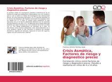 Crisis Asmática, Factores de riesgo y diagnostico precoz kitap kapağı
