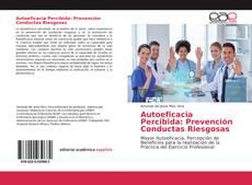 Couverture de Autoeficacia Percibida: Prevención Conductas Riesgosas