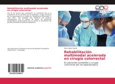 Portada del libro de Rehabilitación multimodal acelerada en cirugía colorrectal