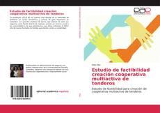 Portada del libro de Estudio de factibilidad creación cooperativa multiactiva de tenderos