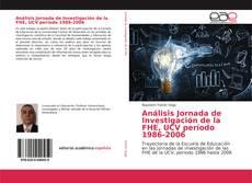 Copertina di Análisis Jornada de Investigación de la FHE, UCV período 1986-2006