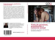 Trata de personas, prostitución y comercio sexual的封面