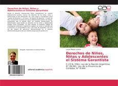 Portada del libro de Derechos de Niños, Niñas y Adolescentes el Sistema Garantista