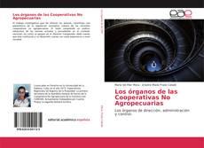 Portada del libro de Los órganos de las Cooperativas No Agropecuarias
