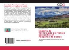 Buchcover von Impacto de Tecnologías de Manejo Sostenible en Polígonos de Suelos