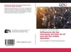 Influencia de los recursos on-line en el uso de las redes sociales的封面