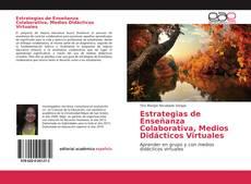 Bookcover of Estrategias de Enseñanza Colaborativa, Medios Didácticos Virtuales