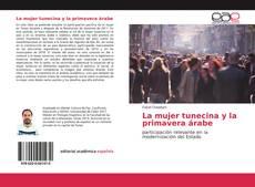 Обложка La mujer tunecina y la primavera árabe
