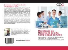 Decisiones en Hospitales de alta Complejidad en Chile的封面