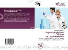 Buchcover von Dihydrolipoyllysine-residue Succinyltransferase