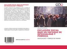EXCLUSIÓN SOCIAL BAJO UN ENFOQUE DE DESIGUALDAD Y POBREZA kitap kapağı