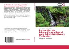 Bookcover of Instructivo de Educación Ambiental para Administrativos y Visitantes