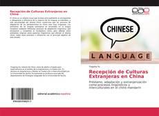 Copertina di Recepción de Culturas Extranjeras en China