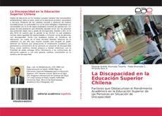 Bookcover of La Discapacidad en la Educación Superior Chilena