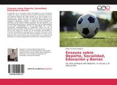 Bookcover of Ensayos sobre Deporte, Socialidad, Educación y Barras