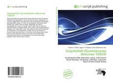 Bookcover of Inayatullah (Guantanamo detainee 10029)