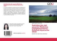 Portada del libro de Satisfacción del usuario Medicina Complementaria-EsSalud-Ayacucho 2018