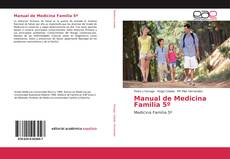 Bookcover of Manual de Medicina Familia 5º