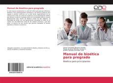 Borítókép a  Manual de bioética para pregrado - hoz