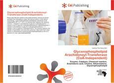 Bookcover of Glycerophospholipid Arachidonoyl-Transferase (CoA-Independent)
