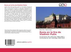 Copertina di Rusia en la Era de Vladimir Putin