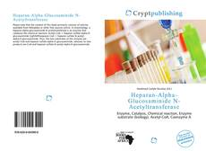 Bookcover of Heparan-Alpha-Glucosaminide N-Acetyltransferase