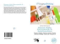 Capa do livro de Heparan-Alpha-Glucosaminide N-Acetyltransferase