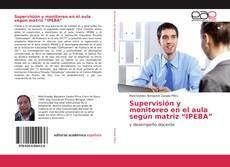 """Buchcover von Supervisión y monitoreo en el aula según matriz """"IPEBA"""""""