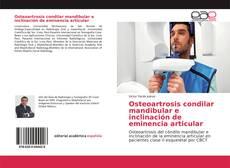 Buchcover von Osteoartrosis condilar mandibular e inclinación de eminencia articular