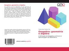 Capa do livro de Geogebra: geometria e álgebra