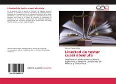 Bookcover of Libertad de testar cuasi absoluta