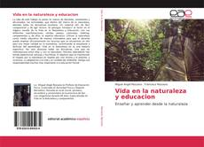 Bookcover of Vida en la naturaleza y educacion