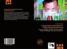 Bookcover of Long-Chain-Alcohol O-Fatty-Acyltransferase