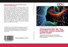 """Buchcover von Interpretación de """"La fracción como relación parte-todo"""""""
