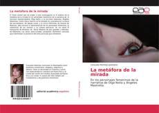 Capa do livro de La metáfora de la mirada