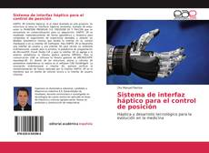 Buchcover von Sistema de interfaz háptico para el control de posición