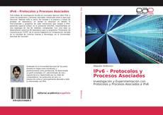 Обложка IPv6 - Protocolos y Procesos Asociados