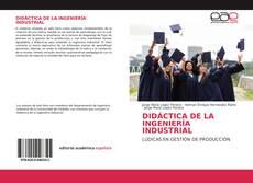 DIDÁCTICA DE LA INGENIERÍA INDUSTRIAL的封面