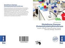 Обложка Glutathione Gamma-Glutamylcysteinyltransferase