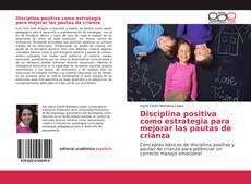Buchcover von Disciplina positiva como estrategia para mejorar las pautas de crianza
